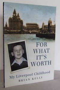 image of For what it's worth : My Liverpool Childhood