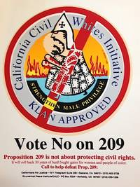 Vote No on 209.  California Civil Whites Initiative / Klan Approved [handbill]