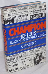 image of Champion; Joe Louis, Black hero in White America
