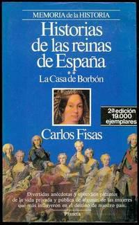 image of Historias de las Reinas de Espana: La Casa De Borbon (Stories of the Queens of Spain: The House of Bourbon