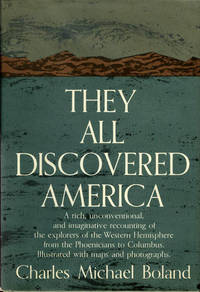 They all Discovered America by  Charles Michael Boland - Hardcover - Later Printing - [1961] - from James F. Balsley, Bookseller and Biblio.co.uk