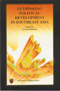 Rethinking Political Development in Southeast Asia