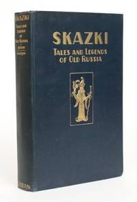 image of Skazki: Tales and Legends of Old Russia