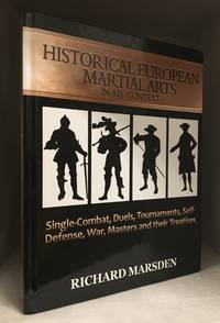 image of Historical European Martial Arts in its Context; Single-Combat, Duels, Tournaments, Self-Defense, War, Masters and Their Treatises