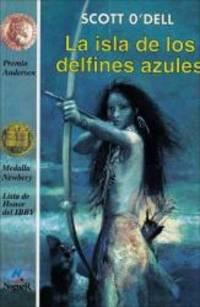 image of La isla de los delfines azules (The Island of the Blue Dolphins) (Spanish Edition)