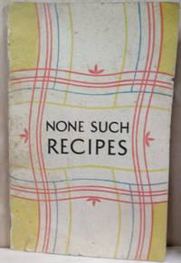 None Such Recipes