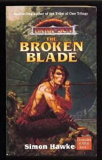 The Broken Blade (Dark Sun Chronicles of Athas S.)