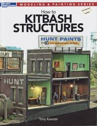 image of Model Railroader Modeling & Painting Series: How to Kitbash Structures