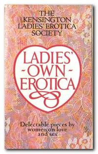 image of Ladies' Own Erotica Tales, Recipes and Other Mischiefs by Older Women