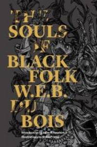 The Souls of Black Folk (Restless Classics)