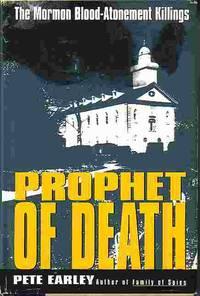 Prophet Of Death The Mormon Blood Atonement Killings