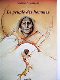 LE PEUPLE DES HOMMES.  Les Amérindiens