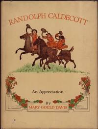 image of RANDOLPH CALDECOTT 1846-1886, An Appreciation.