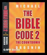 image of The Bible code 2 : the countdown / Michael Drosnin