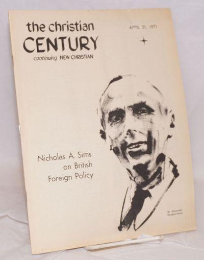 Chicago: Christian Century Foundation, 1971. Magazine. pp482-512, 8.25x11 inches, editorials, essays...
