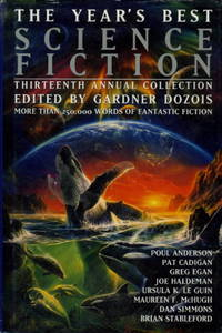image of THE YEAR'S BEST SCIENCE FICTION: Thirteenth (13th) Annual Collection.