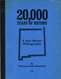 20,000 Years of History: A New Mexico Bibliography.