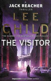 The Visitor: (Jack Reacher 4) by  Lee Child - Paperback - First Edition - 2011-01-06 - from M Godding Books Ltd and Biblio.com