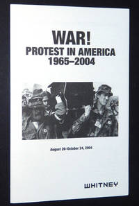 War! Protest in America 1965-2004, August 26 - October 24, 2004
