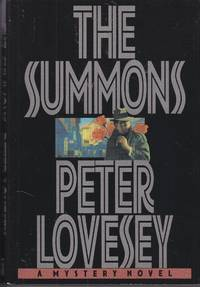 The Summons by  Peter Lovesey - Hardcover - Book Club Edition - 1995 - from Ye Old Bookworm (SKU: U12917)