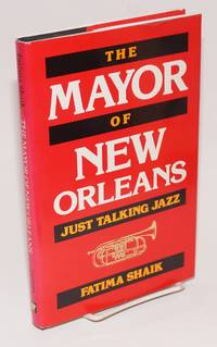 The mayor of New Orleans; just talking jazz