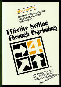 Effective Selling Through Psychology: Dimensional Sales Management Strategies