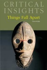 Things Fall Apart (Critical Insights) by Chinua Achebe - Hardcover - 2010-10-15 - from Books Express (SKU: 1587657112)