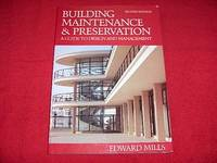 Building Maintenance and Preservation: A Guide for Design and Management [Second Edition]