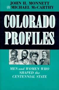 image of Colorado Profiles : Men and Women Who Shaped the Centennial State