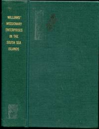 image of A Narrative of Missionary Enterprises in the South Sea Islands;  With  Remarks Upon the Natural History of the Islands, Origin, Languages,  Traditions, and Usages of the Inhabitants. [Association Rev. George Cheyne]