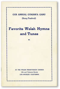 Our Annual Gymanfa Ganu (Song Festival). Favorite Welsh Hymns and Tunes