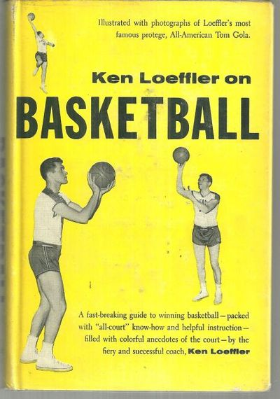 KEN LOEFFLER ON BASKETBALL, Loeffler, Ken