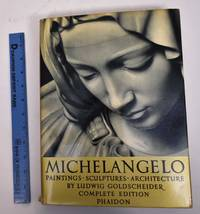 image of Michelangelo: Paintings, Sculptures, Architecture