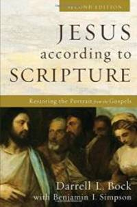 image of Jesus according to Scripture: Restoring the Portrait from the Gospels