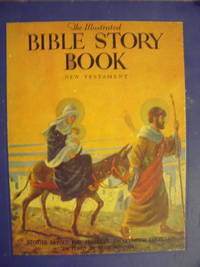 image of The Illustrated Bible Story Book:  New Testament