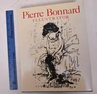 Pierre Bonnard: Illustrator. A Catalogue Raisonne
