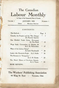THE CANADIAN LABOUR MONTHLY. An Organ of the Communist Party of Canada. Volume 1, Number 1, January, 1928.