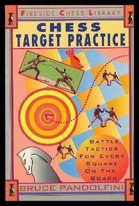 image of CHESS TARGET PRACTICE - Battle Tactics for Every Square on the Board - Fireside Chess Library