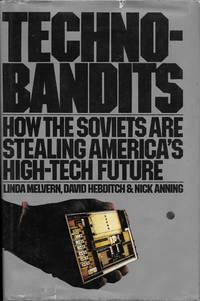 """Techno-bandits by  David Hebditch and Nick Anning  Linda - """"First Edition, First Printing"""" - 1984 - from Charing Cross Road Booksellers and Biblio.com"""