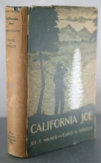 California Joe: Noted Scout and Indian Fighter