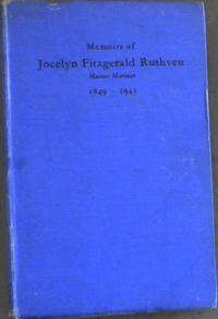 image of Memoirs of Jocelyn Fitzgerald Ruthven Master Mariner 1849-1943