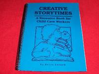Creative Storytimes : A Resource Book for Child Care Workers
