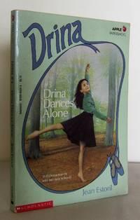 Drina dances Alone