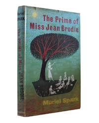 The Prime of Miss Jean Brodie - A Lovely Copy
