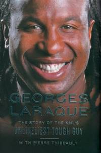 image of Georges Laraque: The Story of the NHL's Unlikeliest Tough Guy