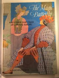 image of The Magic Butterfly And Other Fairy Tales Of Central Europe