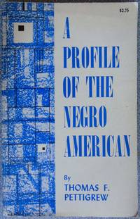 A Profile of the Negro American