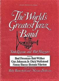 THE WORLD'S GREATEST JAZZ BAND OF YANK LAWSON AND BOB HAGGART:  Featuring Bud Freeman, Bob Wilber, Gus Johnson Jr., Dick Wellstood, Sonny Russo, Bennie Morton, with speciai guests Billy Butterfield and Maxine Sullivan.  Souvenir Programme