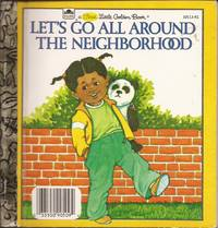 image of Let's Go All Around the Neighborhood (First Little Golden Book)