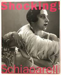 Shocking! The Art and Fashion of Elsa Schiaparelli by  Dilys E Blum - Hardcover - 2003 - from Bay Leaf Used & Rare Books, ABAA and Biblio.com